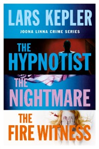 Cover Joona Linna Crime Series Books 1-3: The Hypnotist, The Nightmare, The Fire Witness