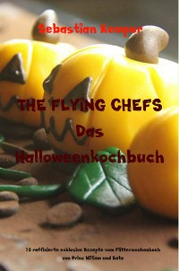 Cover THE FLYING CHEFS Das Halloweenkochbuch