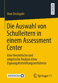Cover Die Auswahl von Schulleitern in einem Assessment Center