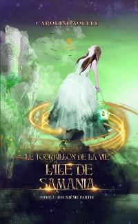 Cover Le tourbillon de la vie - Tome 2 – Partie II