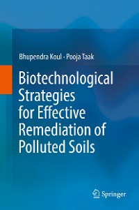 Cover Biotechnological Strategies for Effective Remediation of Polluted Soils