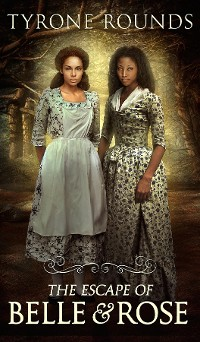 Cover The Escape of Belle & Rose