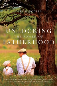 Cover UNLOCKING THE POWER OF FATHERHOOD