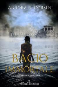 Cover Bacio immortale: Bacio immortale #1