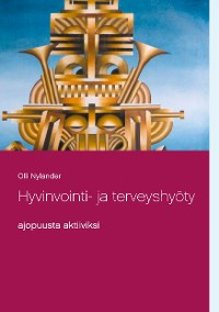 Cover Hyvinvointi- ja terveyshyöty