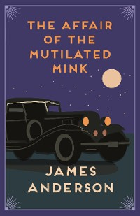 Cover The Affair of the Mutilated Mink