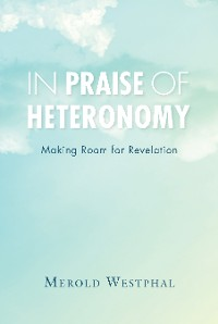 Cover In Praise of Heteronomy