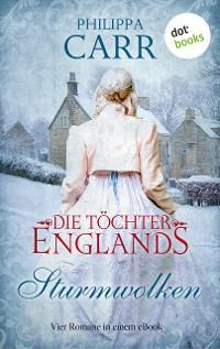 Cover Die Töchter Englands: Sturmwolken