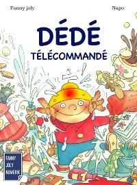 Cover Dédé télécommandé