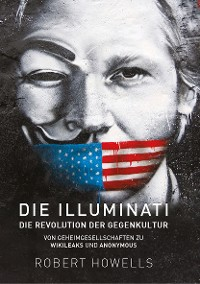 Cover Die Illuminati: Die Revolution der Gegenkultur