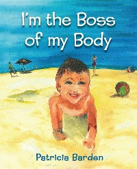 Cover I'm the Boss of my Body