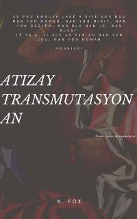 Cover Atizay Transmutasyon An