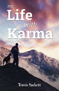 Cover My Life with Karma