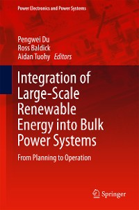 Cover Integration of Large-Scale Renewable Energy into Bulk Power Systems