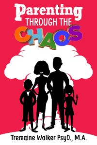 Cover Parenting Through The Chaos