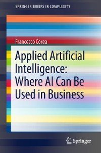 Cover Applied Artificial Intelligence: Where AI Can Be Used In Business