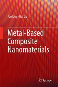 Cover Metal-Based Composite Nanomaterials