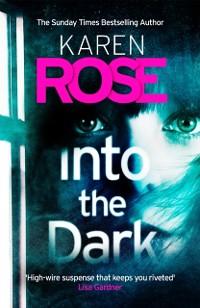 Cover Into the Dark (The Cincinnati Series Book 5)