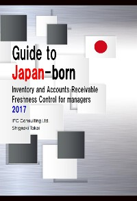 Cover Guide to Japan-born Inventory and Accounts Receivable Freshness Control for managers 2017