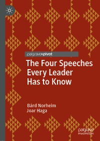 Cover The Four Speeches Every Leader Has to Know