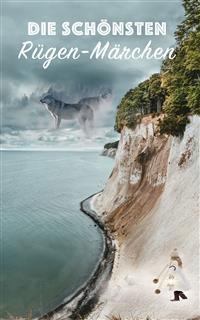 Cover Die schönsten Rügen-Märchen (Illustrierte Ausgabe)