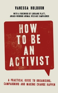 Cover How to Be an Activist