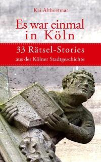 Cover Es war einmal in Köln