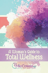 Cover A Woman's Guide to Total Wellness