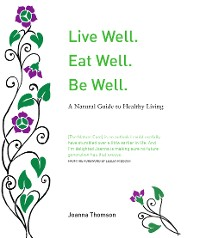 Cover Live Well. Eat Well. Be Well.