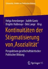 Cover Kontinuitäten der Stigmatisierung von ,Asozialität'