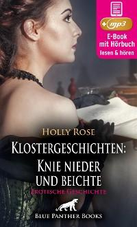 Cover Klostergeschichten: Knie nieder und beichte | Erotische Geschichte