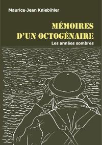 Cover Mémoires d'un octogénaire