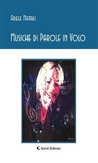 Cover Musiche di Parole in Volo
