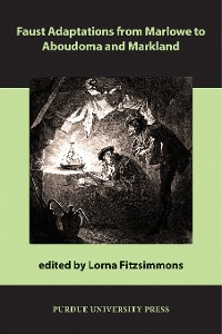 Cover Faust Adaptations from Marlowe to Aboudoma and Markland