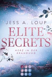 Cover Elite Secrets. Herz in der Brandung