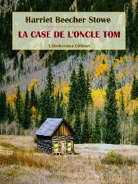 Cover La case de l´oncle Tom