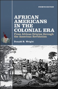 Cover African Americans in the Colonial Era
