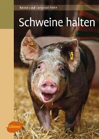 Cover Schweine halten