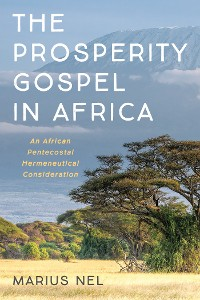Cover The Prosperity Gospel in Africa