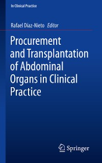 Cover Procurement and Transplantation of Abdominal Organs in Clinical Practice