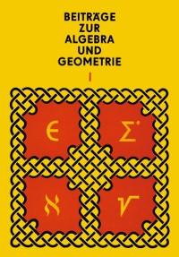 Cover Beitrage zur Algebra und Geometrie 1