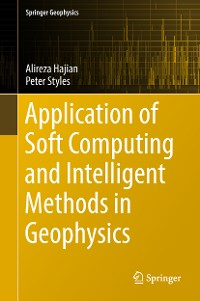 Cover Application of Soft Computing and Intelligent Methods in Geophysics
