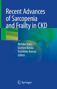 Cover Recent Advances of Sarcopenia and Frailty in CKD