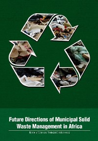 Cover Future Directions of Municipal Solid Waste Management in Africa