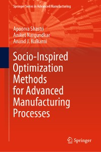 Cover Socio-Inspired Optimization Methods for Advanced Manufacturing Processes