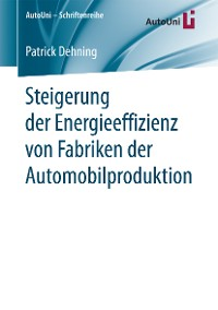 Cover Steigerung der Energieeffizienz von Fabriken der Automobilproduktion