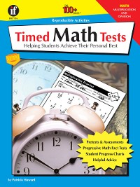 Cover Timed Math Tests, Multiplication and Division, Grades 2--5