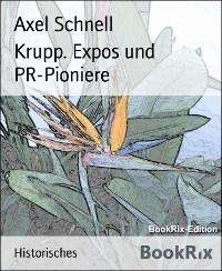 Cover Krupp. Expos und PR-Pioniere