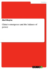 Cover China's emergence and the balance of power