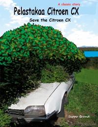 Cover Pelastakaa Citroen CX